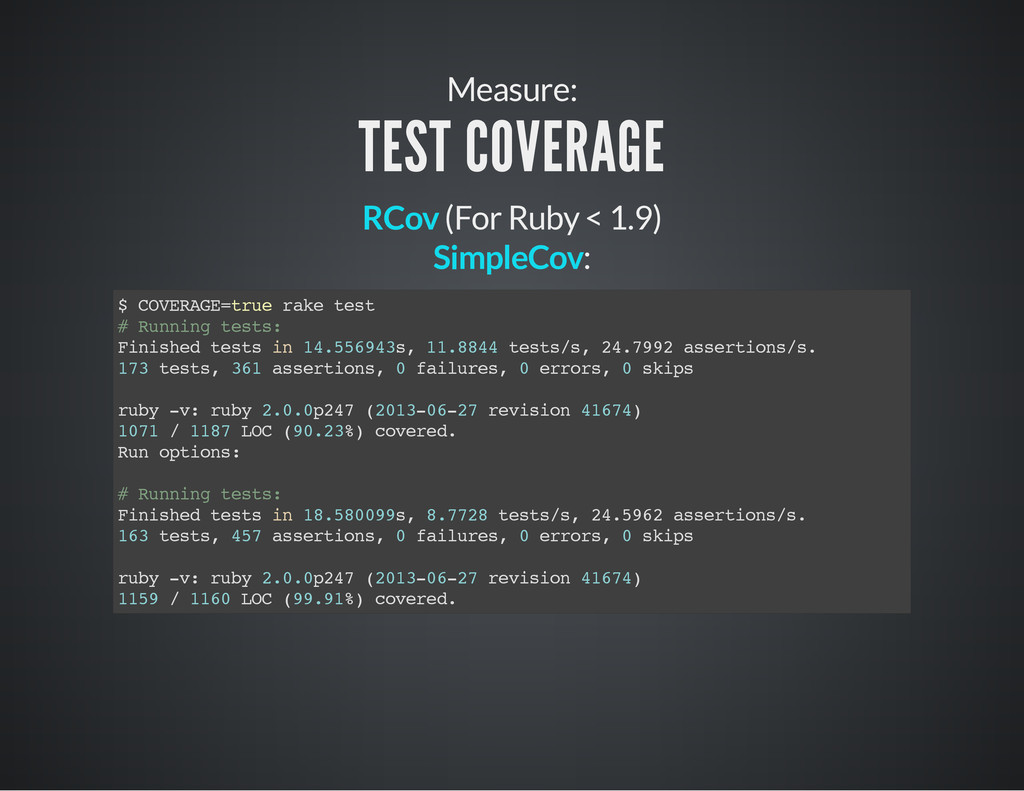 (For Ruby < 1.9) : Measure: TEST COVERAGE RCov ...