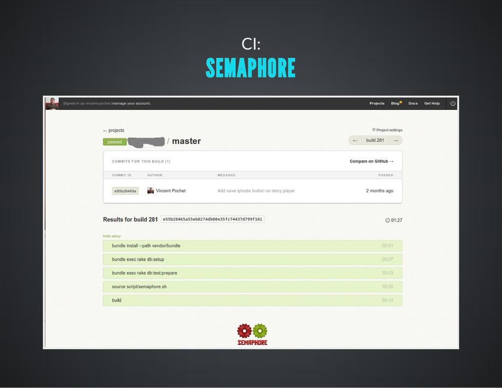 CI: SEMAPHORE