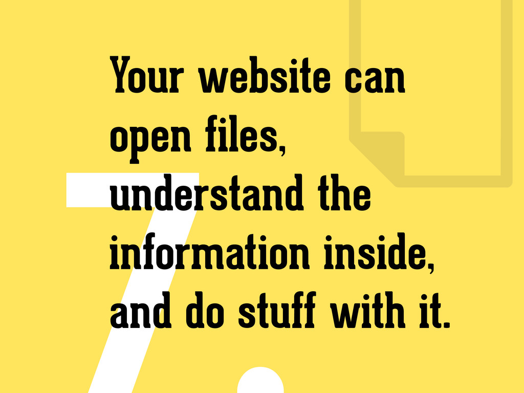 Your website can open files, understand the inf...
