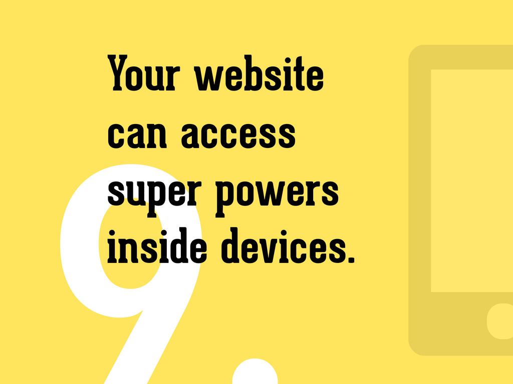 Your website can access super powers inside dev...