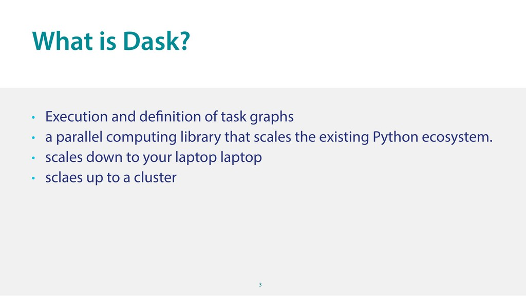 3 • Execution and definition of task graphs • a...
