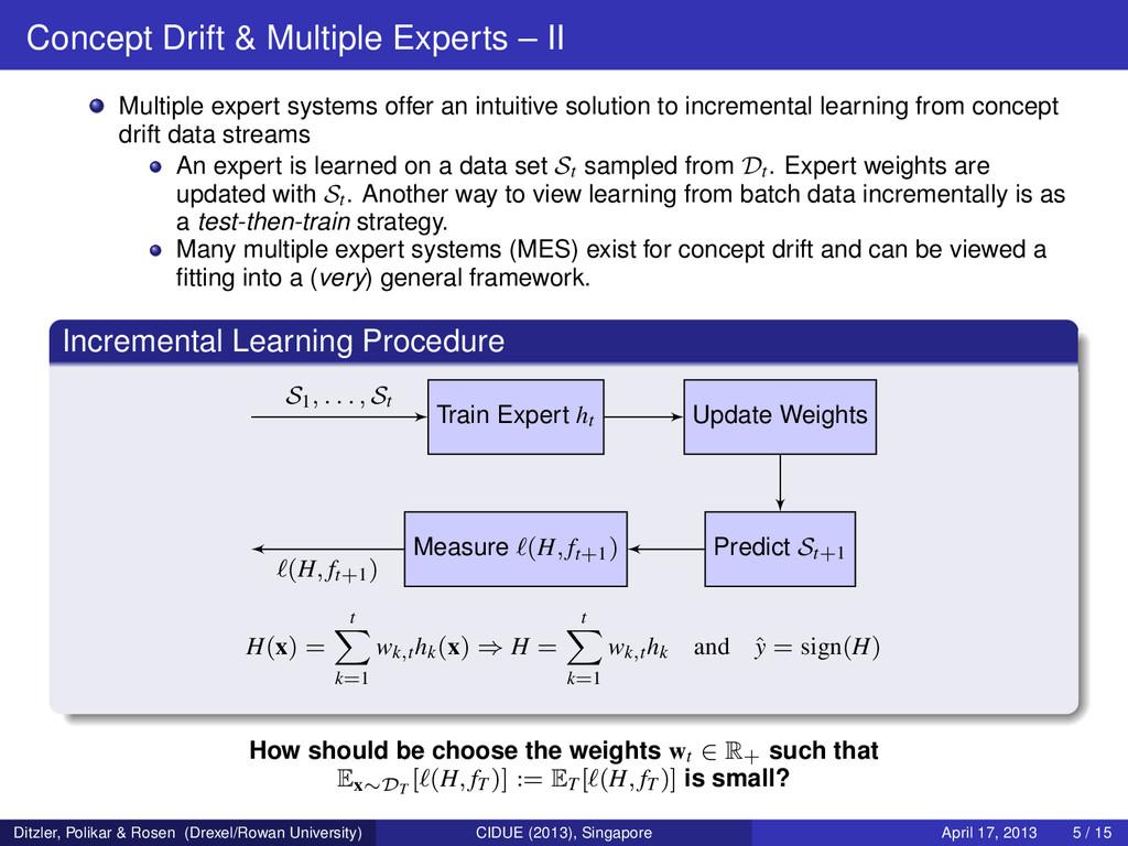 Concept Drift & Multiple Experts – II Multiple ...