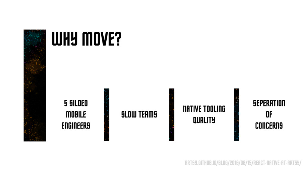 WHY MOVE? 5 SILOED MOBILE ENGINEERS SLOW TEAMS ...
