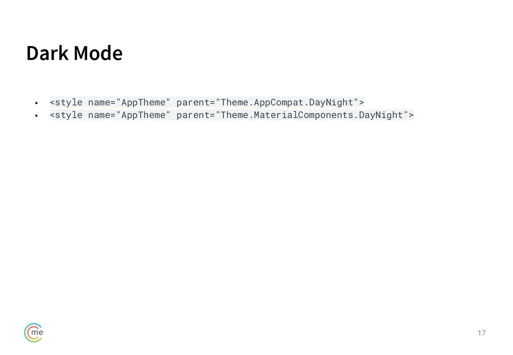 """Dark Mode 17 • <style name=""""AppTheme"""" parent=""""T..."""