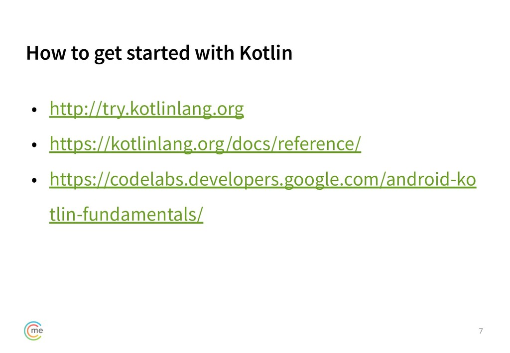 How to get started with Kotlin 7 • http://try.k...