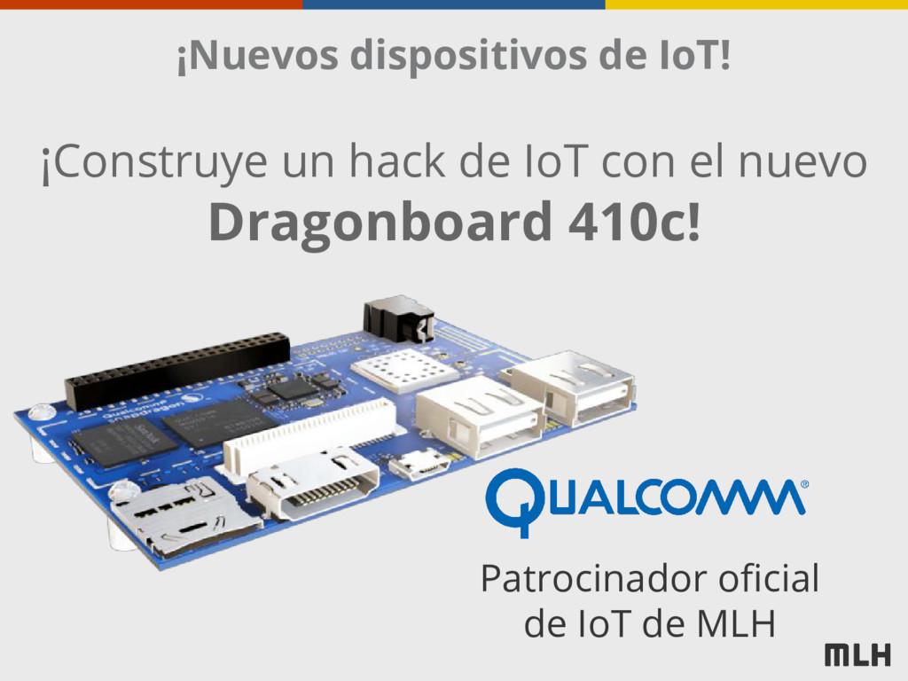 ¡Nuevos dispositivos de IoT! Patrocinador ofici...
