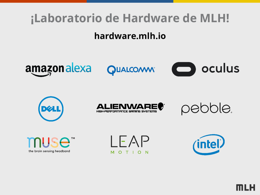 ¡Laboratorio de Hardware de MLH! hardware.mlh.io