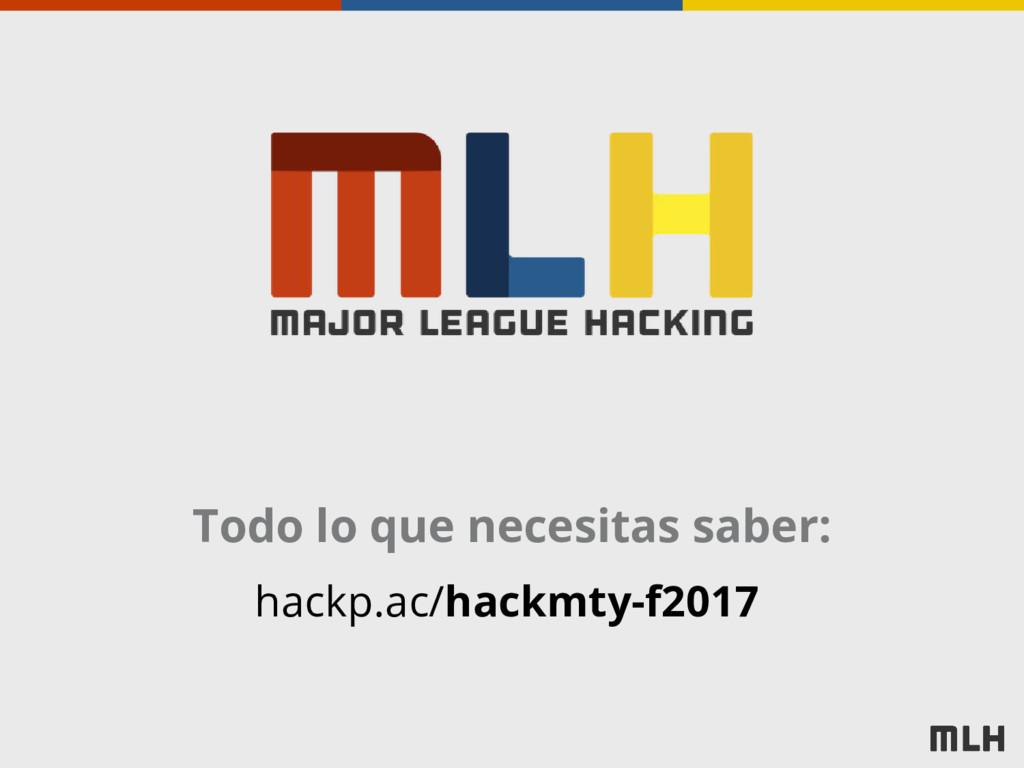 Todo lo que necesitas saber: hackp.ac/hackmty-f...
