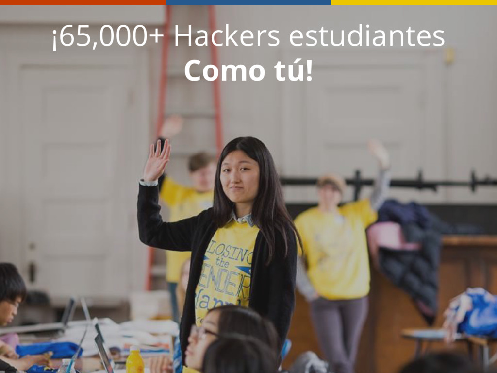 ¡65,000+ Hackers estudiantes Como tú!