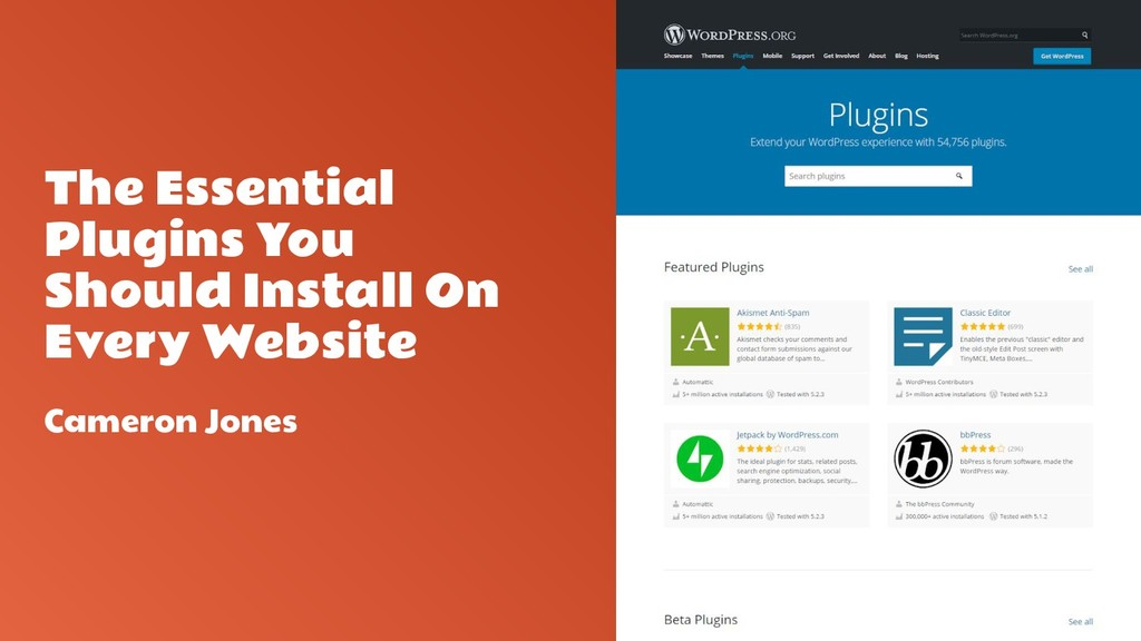 The Essential Plugins You Should Install On Eve...
