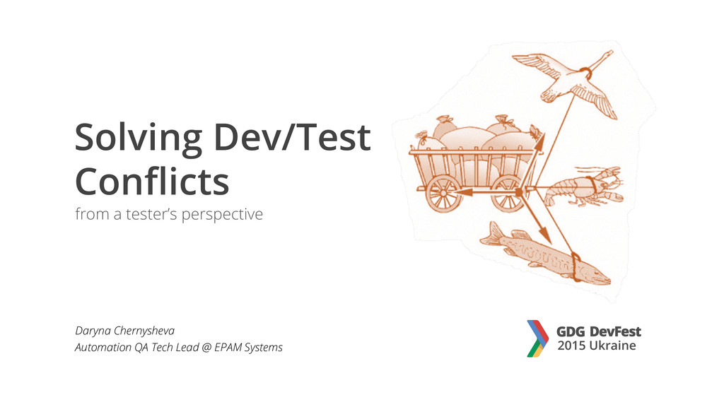 Solving Dev/Test Conflicts from a tester's pers...
