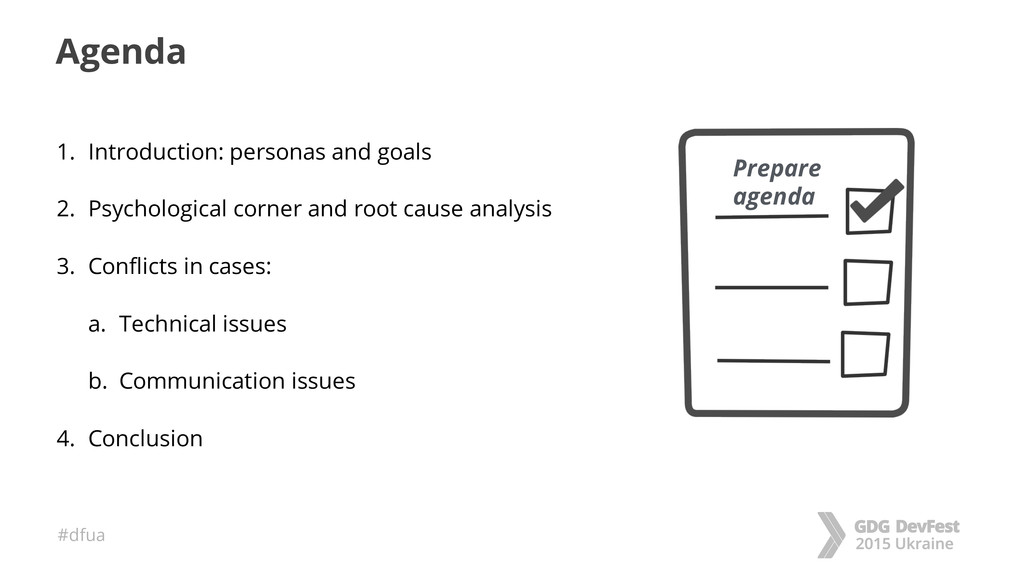 #dfua Agenda 1. Introduction: personas and goal...