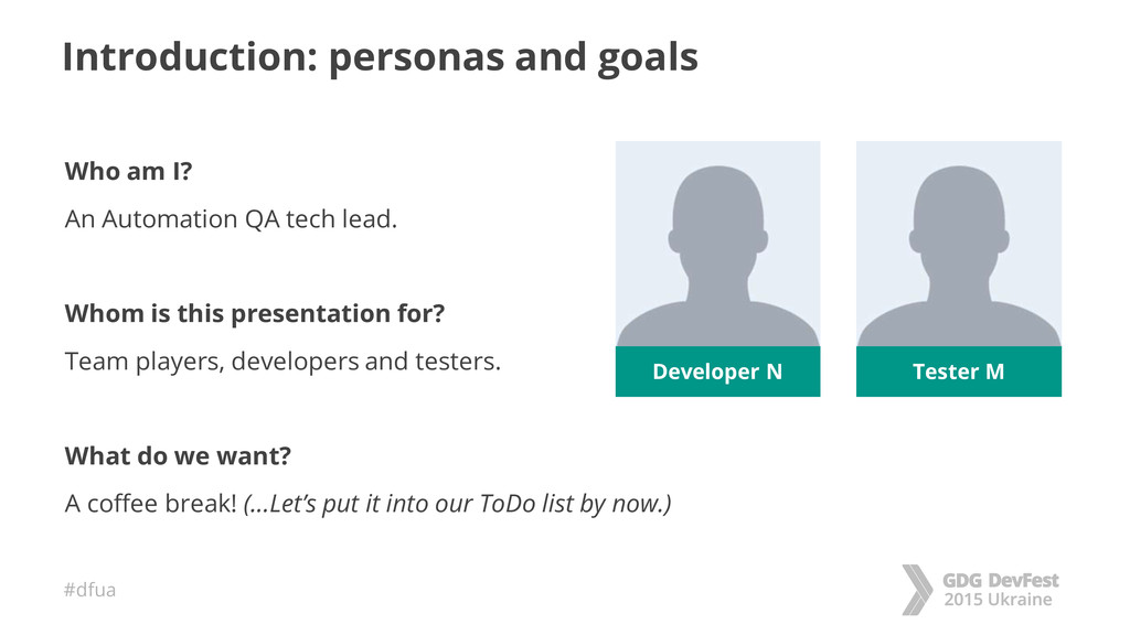 #dfua Introduction: personas and goals Who am I...