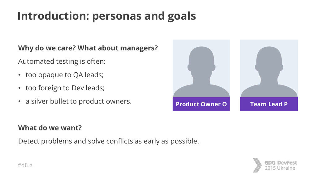 #dfua Introduction: personas and goals Why do w...