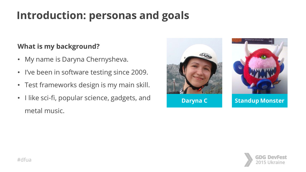 #dfua Introduction: personas and goals What is ...