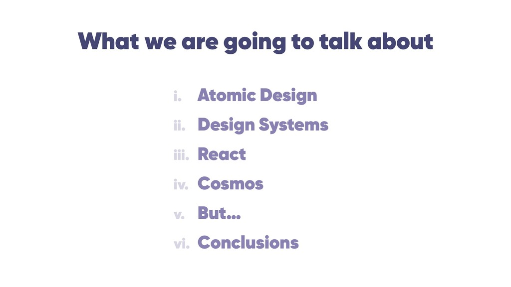 What we are going to talk about i. Atomic Desig...