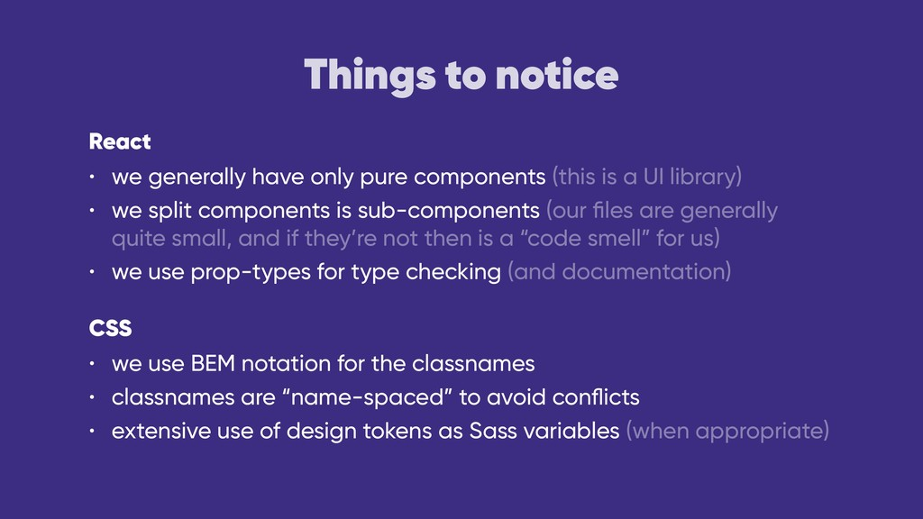 Things to notice React • we generally have only...