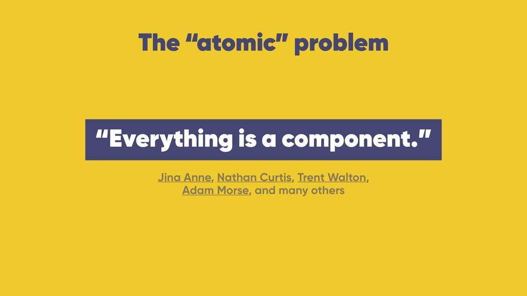 """The """"atomic"""" problem Jina Anne, Nathan Curtis, ..."""