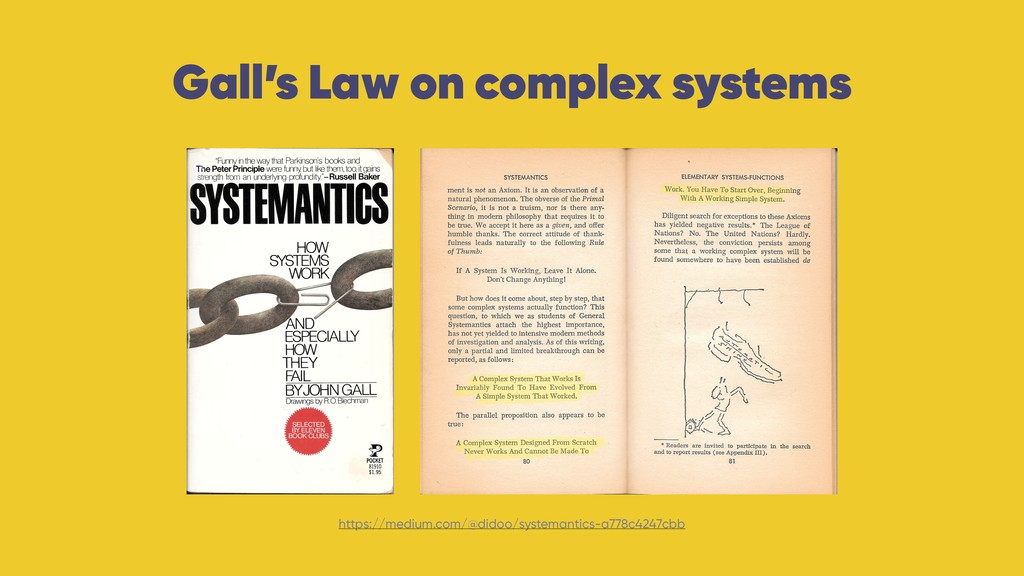 Gall's Law on complex systems https://medium.co...