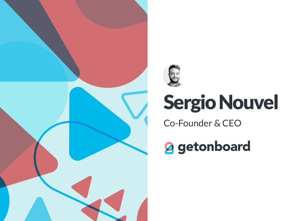 Sergio Nouvel Co-Founder & CEO