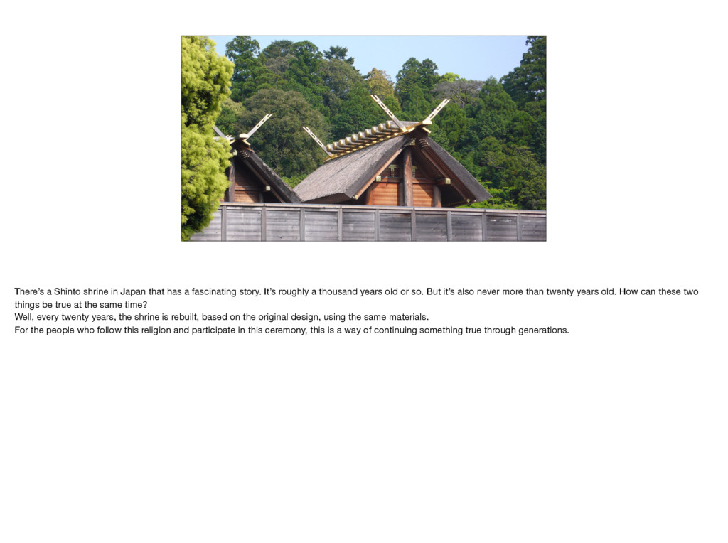 There's a Shinto shrine in Japan that has a fas...