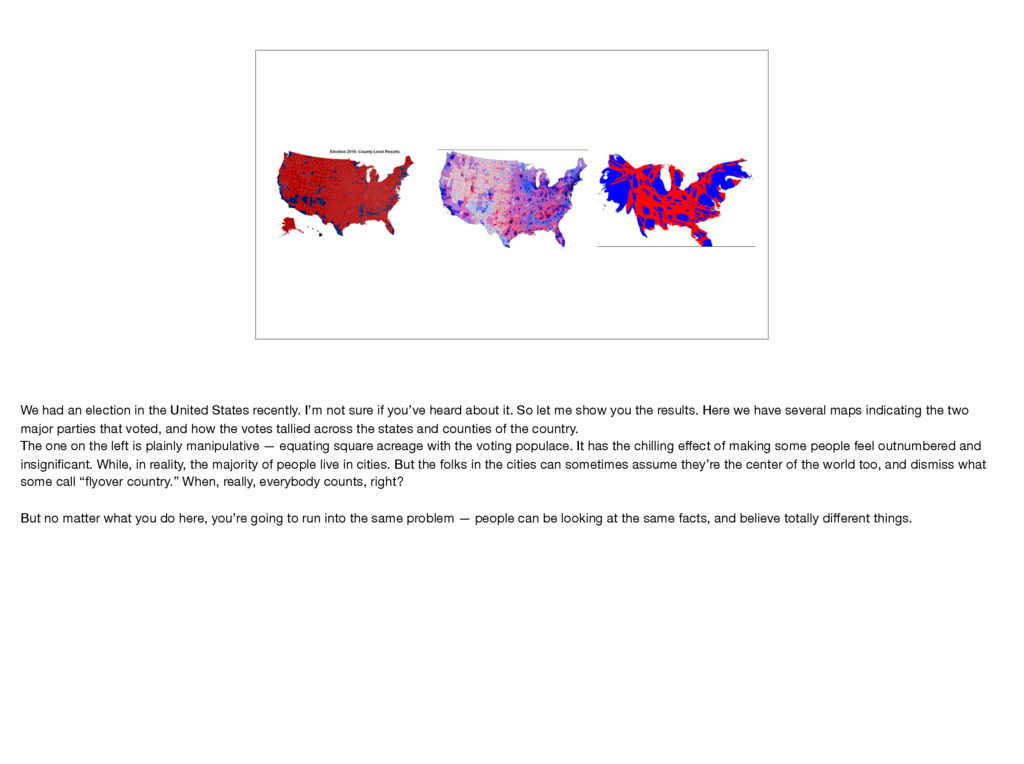 We had an election in the United States recentl...