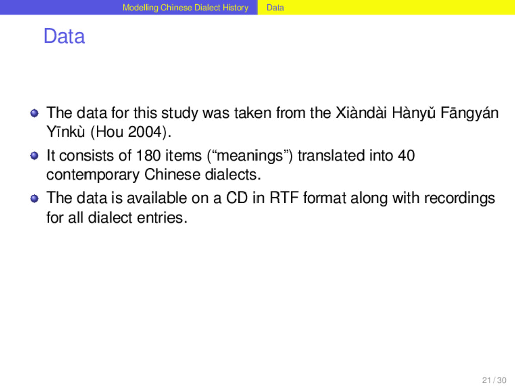 Modelling Chinese Dialect History Data Data The...
