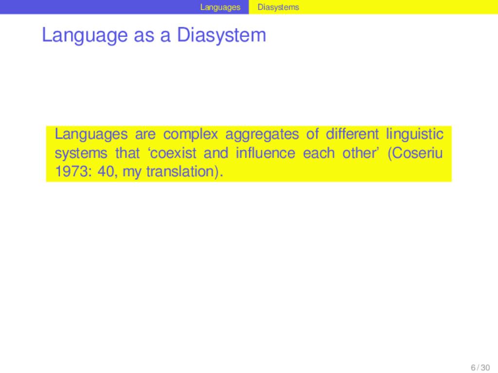 Languages Diasystems Language as a Diasystem La...