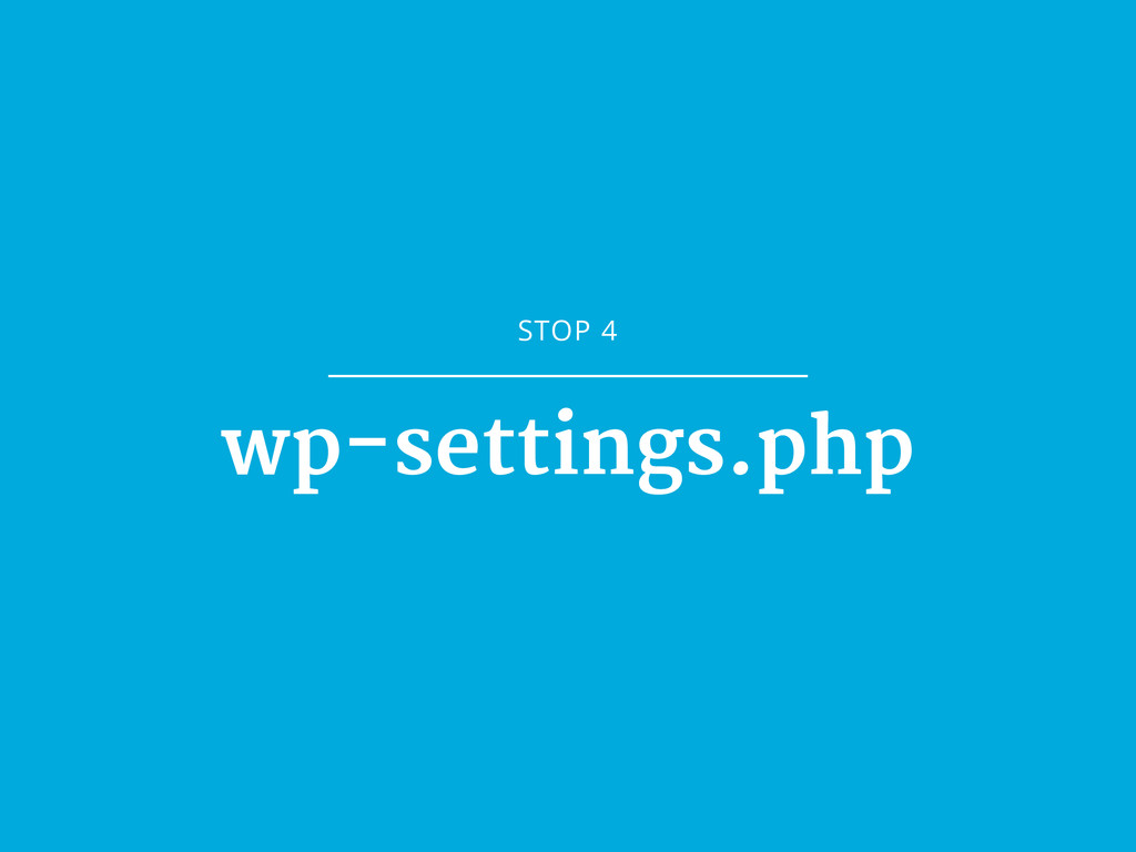 STOP 4 wp-settings.php