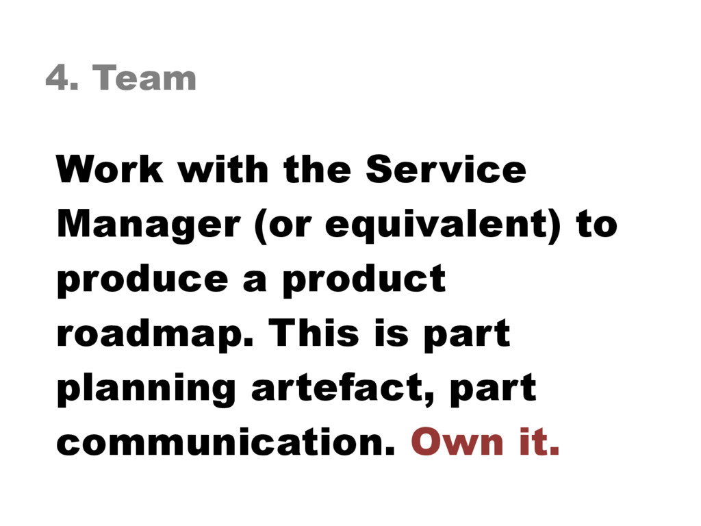 4. Team Work with the Service Manager (or equiv...