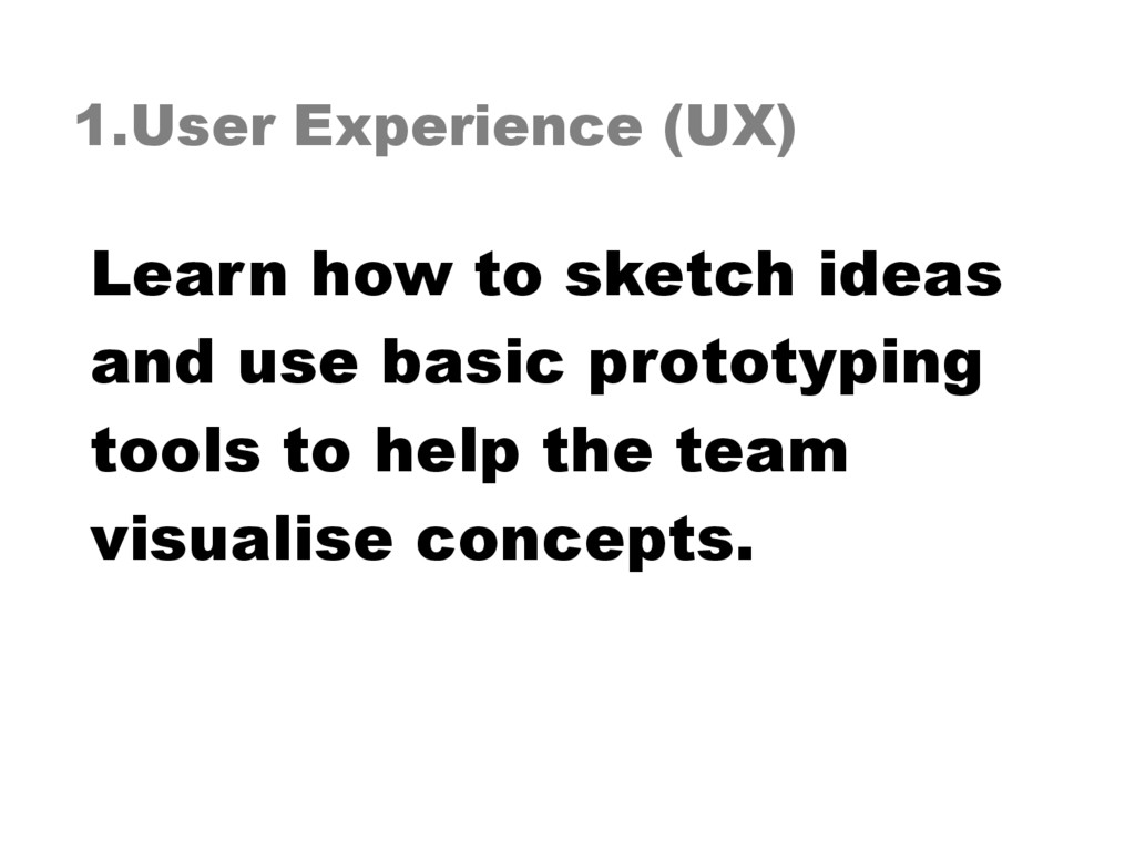 1.User Experience (UX) Learn how to sketch idea...