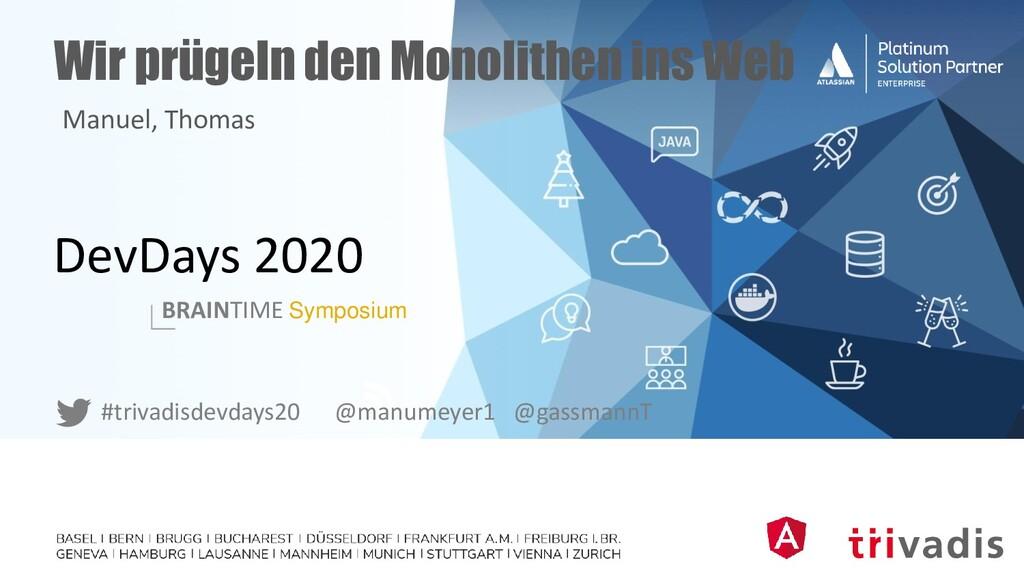 DevDays 2020 BRAINTIME Symposium #trivadisdevda...
