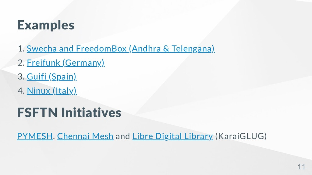 Examples 1. Swecha and FreedomBox (Andhra & Tel...