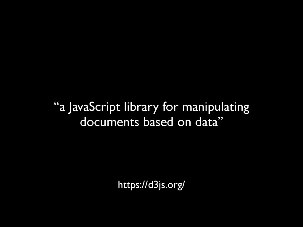 """a JavaScript library for manipulating document..."