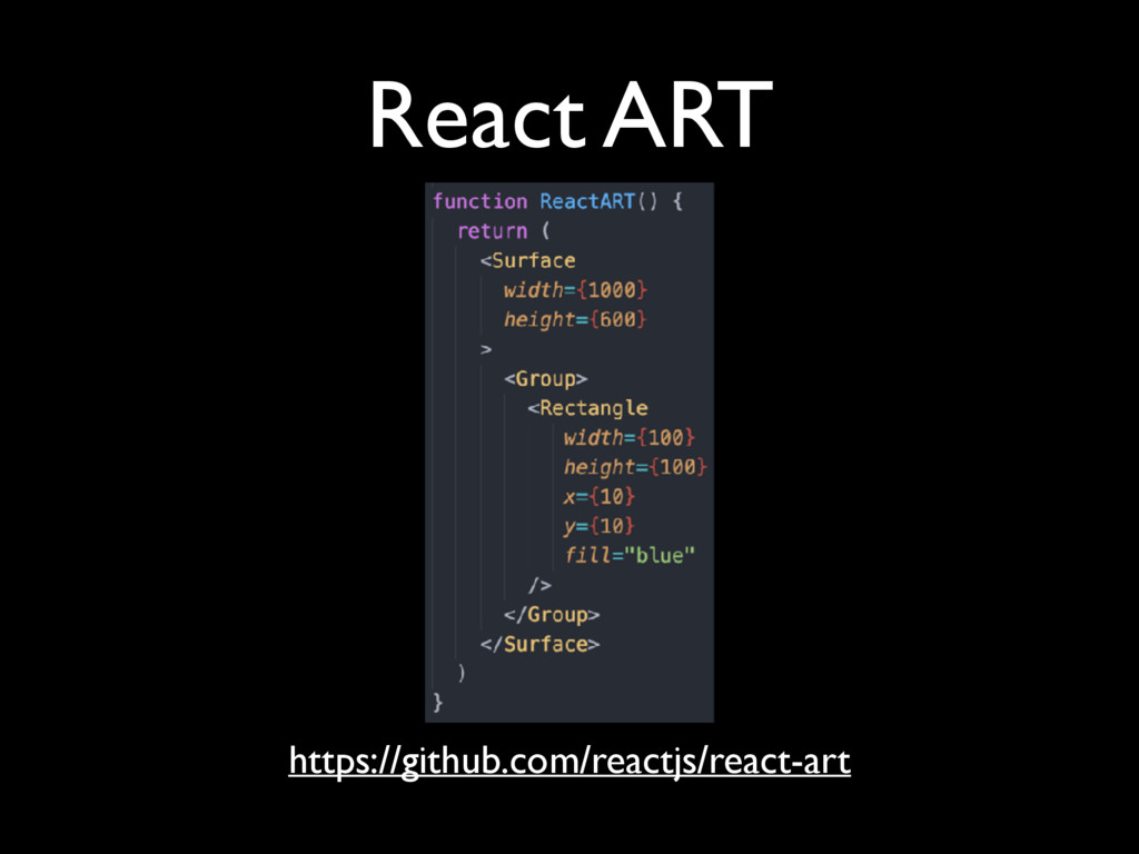 React ART https://github.com/reactjs/react-art