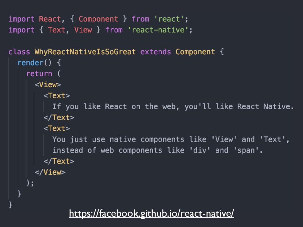 https://facebook.github.io/react-native/