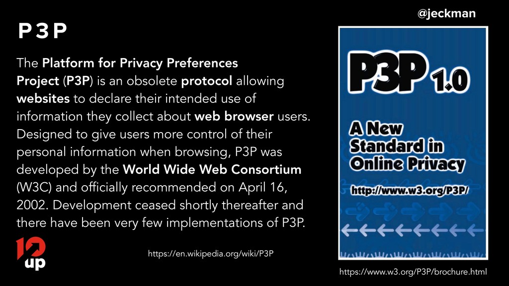 P 3 P The Platform for Privacy Preferences Proj...