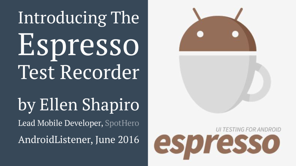 Introducing The Espresso Test Recorder by Ellen...