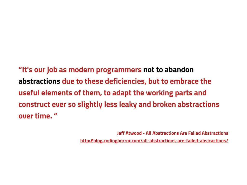 """""""It's our job as modern programmers not to aban..."""