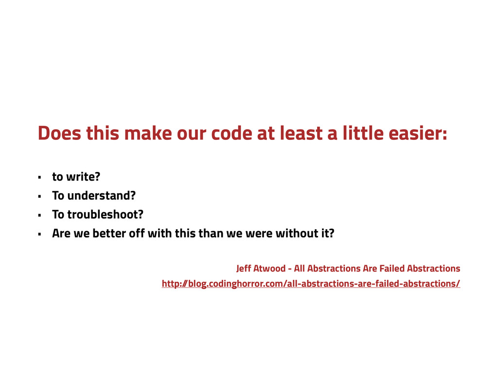Does this make our code at least a little easie...