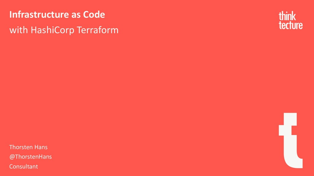 Infrastructure as Code with HashiCorp Terraform...