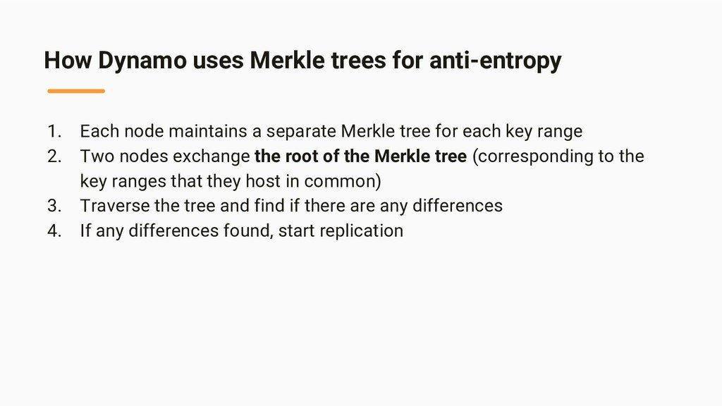 How Dynamo uses Merkle trees for anti-entropy 1...