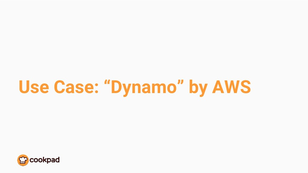 "Use Case: ""Dynamo"" by AWS"