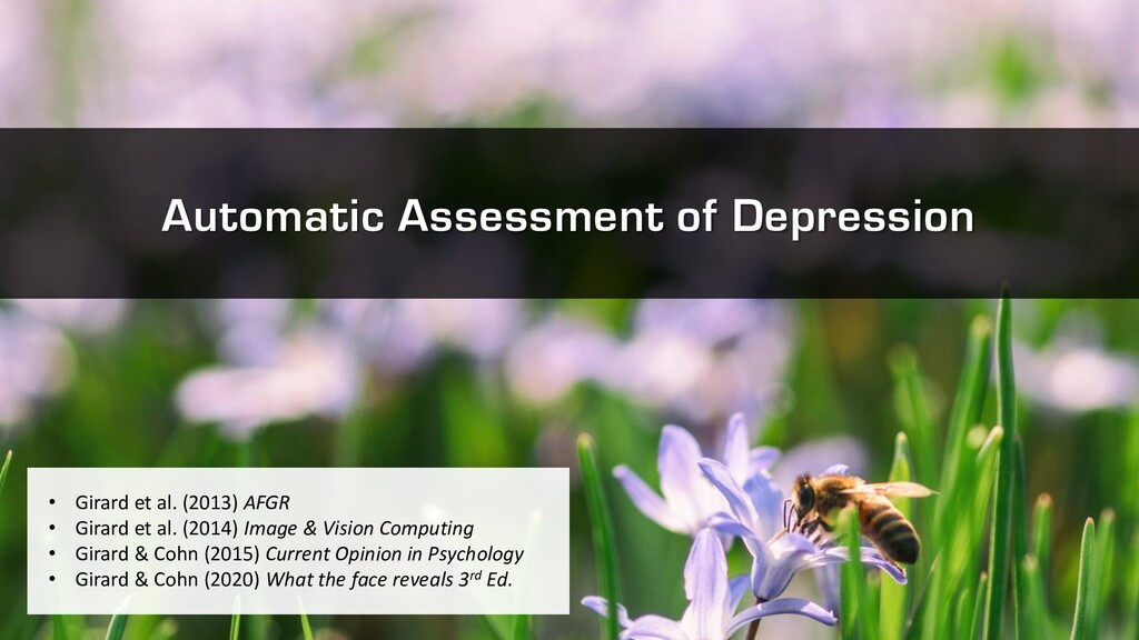 Automatic Assessment of Depression • Girard et ...