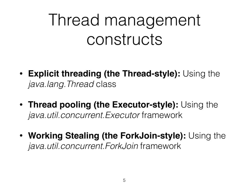 5 • Explicit threading (the Thread-style): Usin...