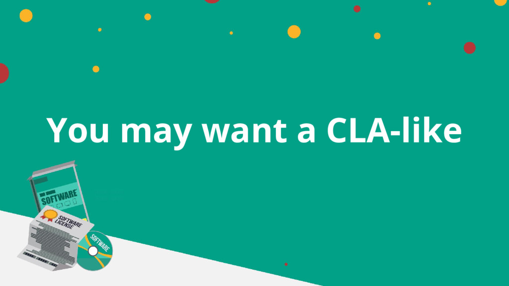 You may want a CLA-like