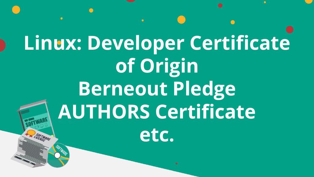 Linux: Developer Certificate of Origin Berneout...