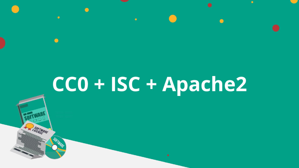 CC0 + ISC + Apache2