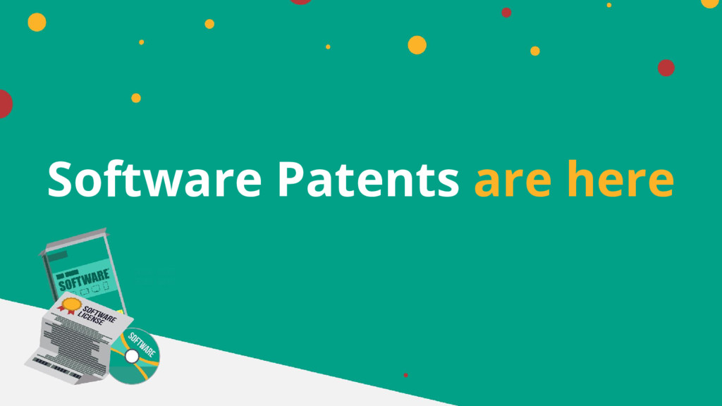 Software Patents are here