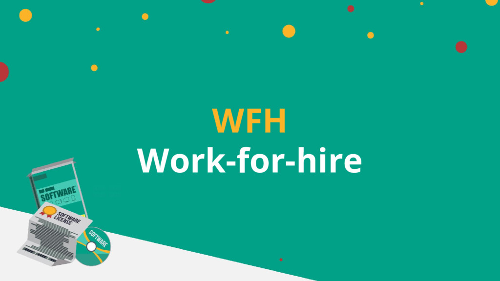 WFH Work-for-hire